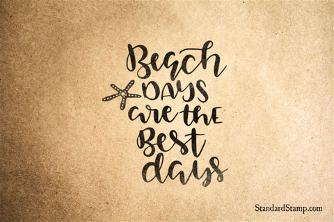 Beach Days are the Best Days Rubber Stamp