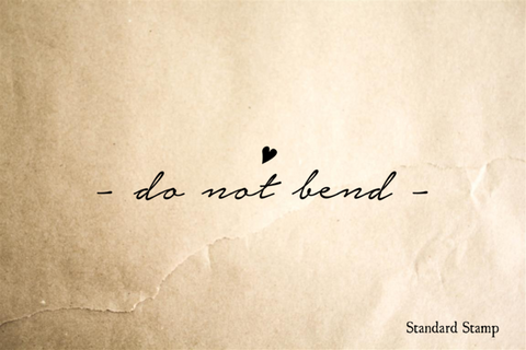 Do Not Bend Rubber Stamp