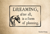 Dreaming is Planning Rubber Stamp