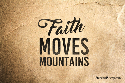 Faith Moves Mountains Rubber Stamp