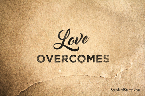 Love Overcomes Rubber Stamp