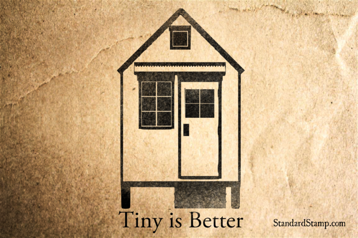 Tiny is Better Rubber Stamp