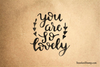 You Are So Lovely Rubber Stamp