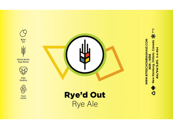 Rye'd Out Beer Label rye ale craft beer from bitte schon brauhaus made in waterloo region.