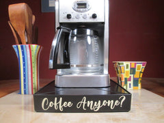 Coffee Station Overflow Deck Coffee Accessory with words applied in vinyl, perfect coffee lovers gift or for your coffee bar decor. Coffee Anyone?