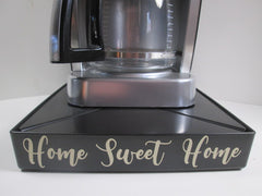 Home Sweet Home - Coffee Station Overflow Deck Coffee Accessory, perfect coffee lovers gift or for your coffee bar decor.