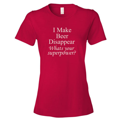 I make Beer Disappear Women's short sleeve t-shirt