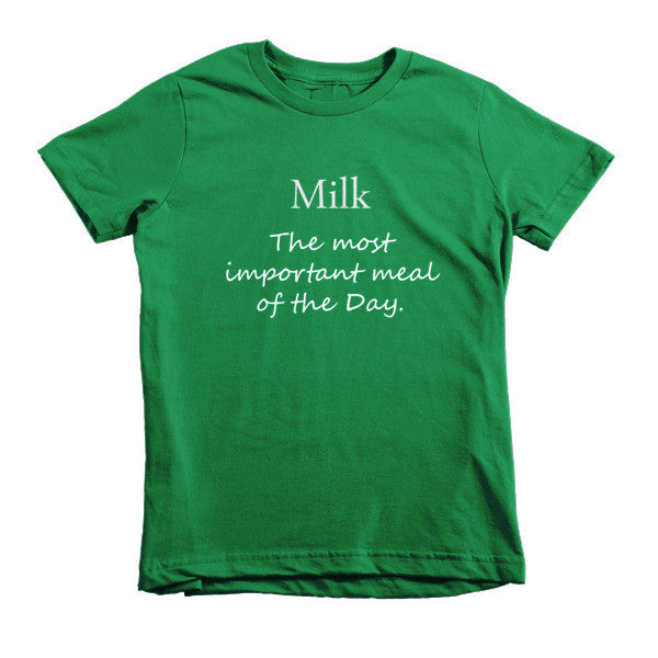 Milk The most important meal of the day -  kids t-shirt
