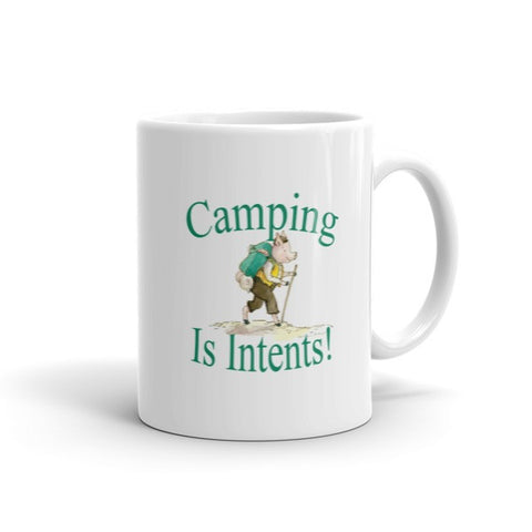 Camping Is Intents! Coffee Mug