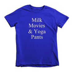 Milk Movies & Yoga Pants -  kids t-shirt
