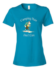 Camping Hair, Don't Care Ladies Tee Shirt
