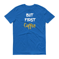 But First Coffee T-Shirt 2