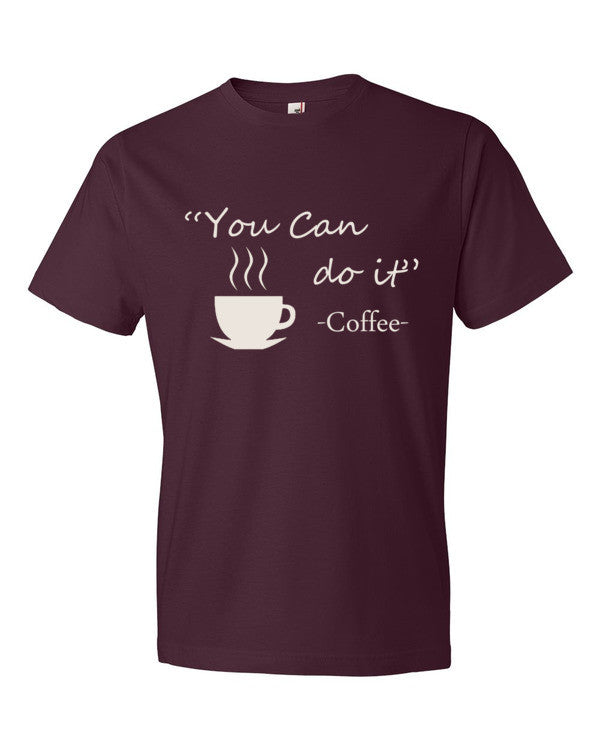You Can Do It Coffee - Men's t-shirt