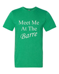 Meet Me At The Barre, Men's  t-shirt