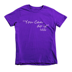 You Can Do It - Milk -  kids t-shirt