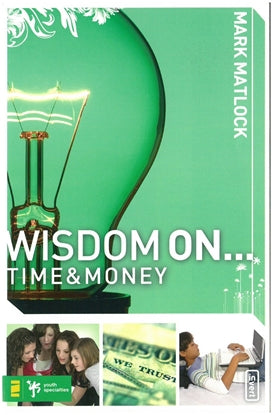Wisdom On Time & Money