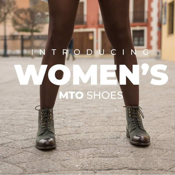 Introducing Women's MTO shoes!!