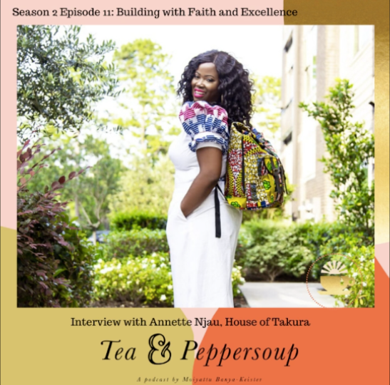 Tea & Peppersoup Podcast Featuring Our Founder-in-chief