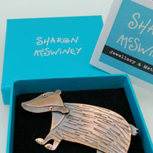Load image into Gallery viewer, badger brooch in a copper finish handmade by Sharon McSwiney  in a gift box