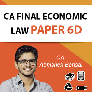 CA FINAL Economic Law Paper 6D by CA Abhishek Bansal