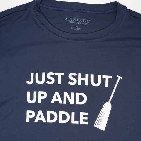 Just Shut Up and Paddle T-Shirt (Navy Dry Fit)