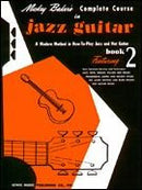 Mickey Baker's Complete Course in Jazz Guitar Book 2 Cover