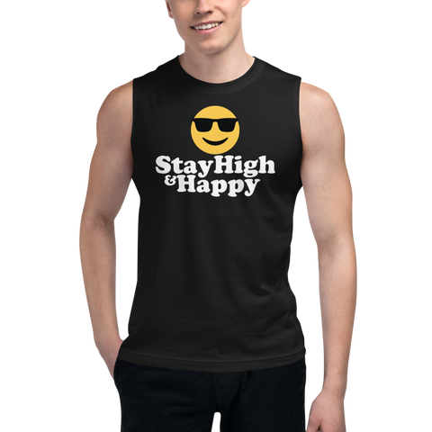 STAY HIGH & HAPPY Muscle Shirt