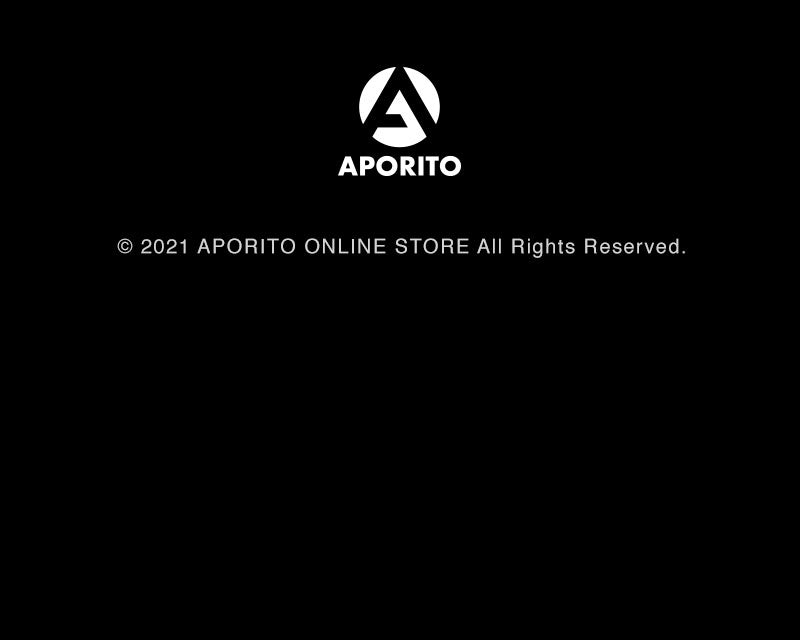 © 2021 APORITO ONLINE STORE All Rights Reserved.