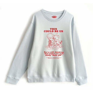 This could be us sweatshirt - babyblue