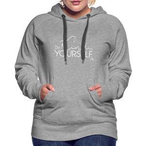Be Kind to Youself Women's Premium Hoodie - heather gray