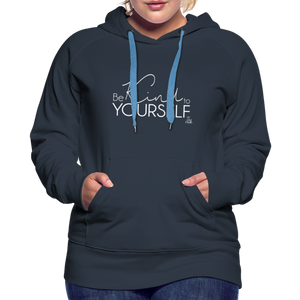 Be Kind to Youself Women's Premium Hoodie - navy