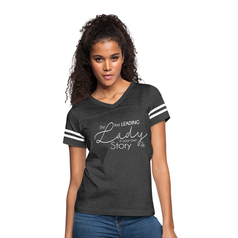 Be the Leading Lady in your own Story Women's T-Shirt - vintage smoke/white
