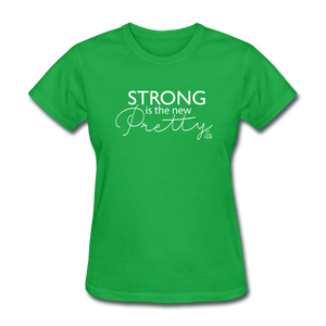 Strong is the New Pretty Women's T-Shirt - bright green