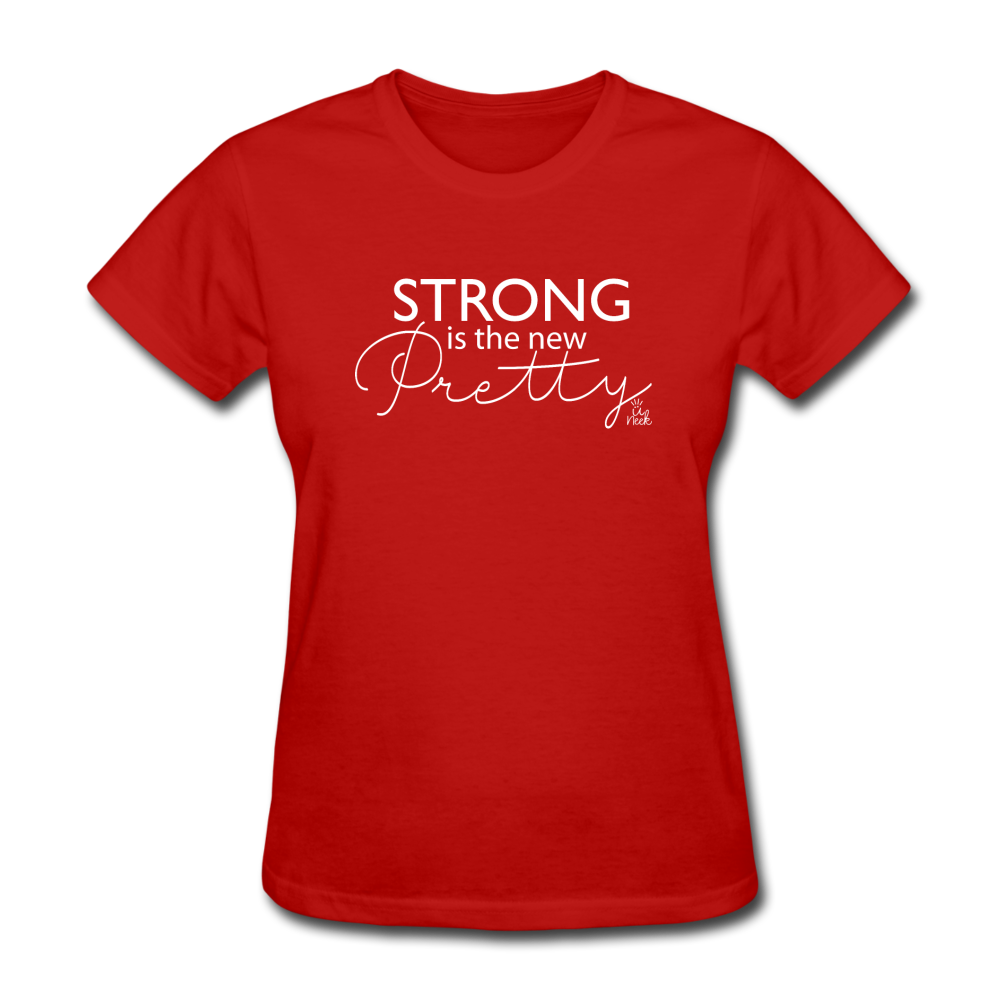 Strong is the New Pretty Women's T-Shirt - red