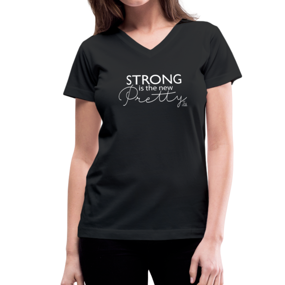 Strong is the New Pretty Women's V-Neck T-Shirt - black