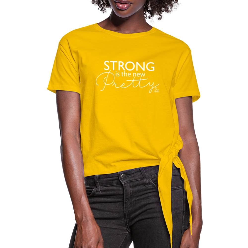 Strong is the new Pretty Women's Knotted T-Shirt - sun yellow