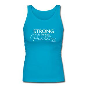 Strong is the new Pretty Women's Fitted Tank - turquoise