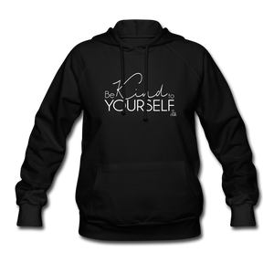 Be Kind to Yourself Women's Hoodie - black