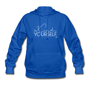 Be Kind to Yourself Women's Hoodie - royal blue