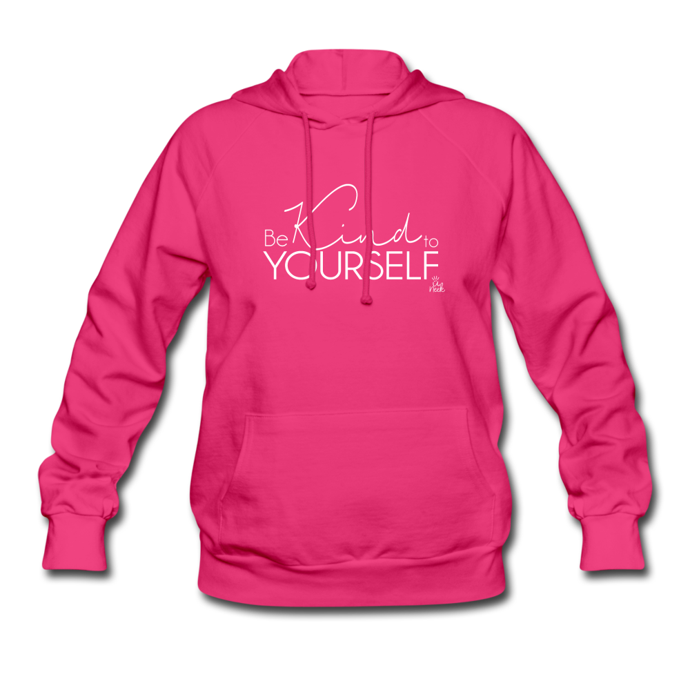 Be Kind to Yourself Women's Hoodie - fuchsia