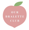 Our Bralette Club
