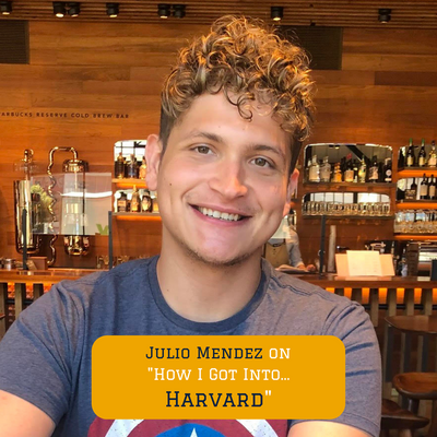 How our Program Lead Julio got into Harvard College
