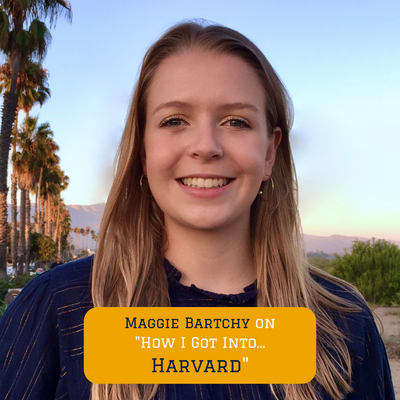 How our Program Lead Maggie got into Harvard College