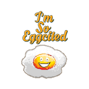 I'm So Eggcited