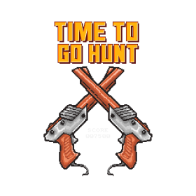 Time To Go Hunt