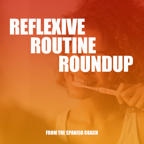 Apr 13th & May 18th: Reflexive Routine Roundup