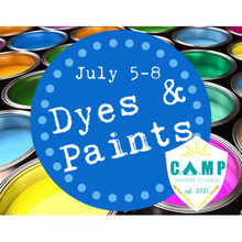 Load image into Gallery viewer, Dye & Paint Camp