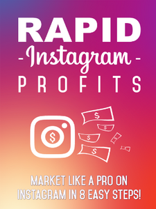 Rapid Instagram Profits (E-Book)
