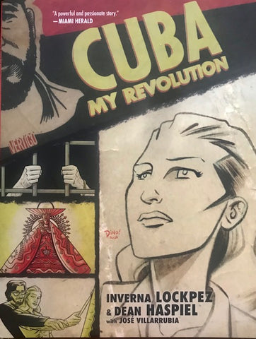 About Cuba: My Revolution. A book about Inverna Lockpez.
