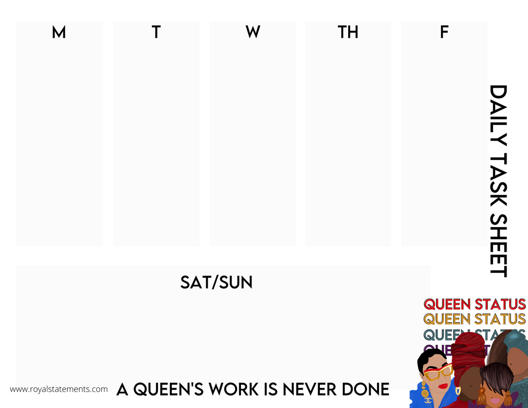 Queen Status Daily Sheets